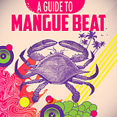 Play & Download A Guide To Manguebeat by Various Artists | Napster