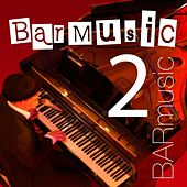 Bar Music, Vol. 2 by Barmusic