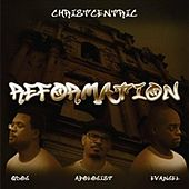 Reformation by Christcentric