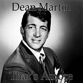 Play & Download That's Amore by Dean Martin | Napster