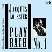 Play Bach No. 1 (Original Album Plus Bonus Tracks 1959) von Jacques Loussier Trio