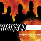 Play & Download Danger! High Voltage! by Electric Six | Napster