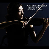 Velvet Night Pray For Strings by Chieko Kinbara