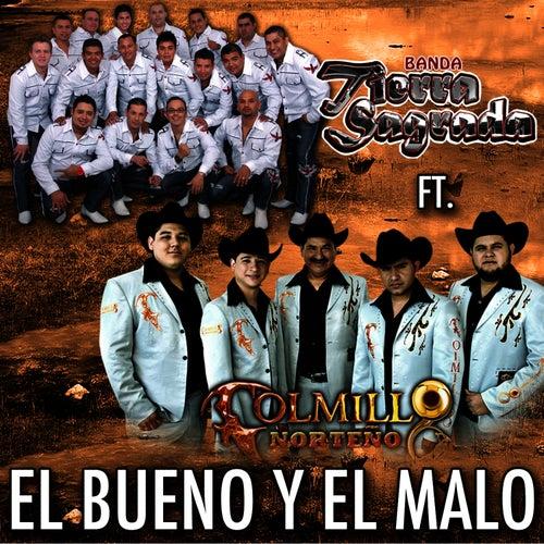 El Bueno y El Malo (feat. Banda Tierra Sagrada) - Single by Colmillo Norteno