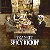 Transit by Spicy Kickin'