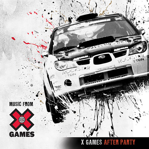 X Games: After Party by Various Artists