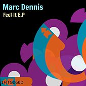 Play & Download Feel It by Marc Dennis | Napster