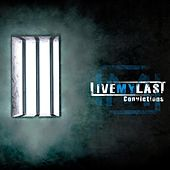 Play & Download Convictions by Live My Last | Napster