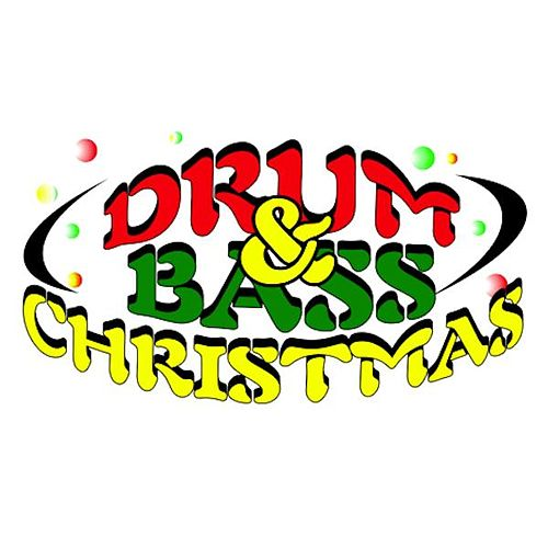 Play & Download Drum & Bass Christmas by Various Artists | Napster