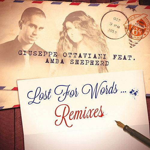 Lost For Words (Remixes) by Giuseppe Ottaviani