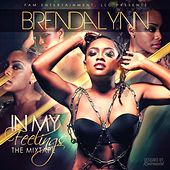 In My Feelings: The Mixtape by Brendalynn