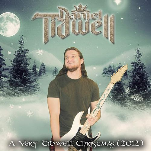 A Very Tidwell Christmas (2012) by Daniel Tidwell