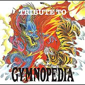 Tribute  To  Gymnopedia by Various Artists