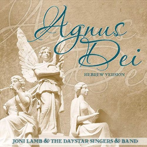 Play & Download Agnus Dei (Hebrew Version) by Joni Lamb | Napster