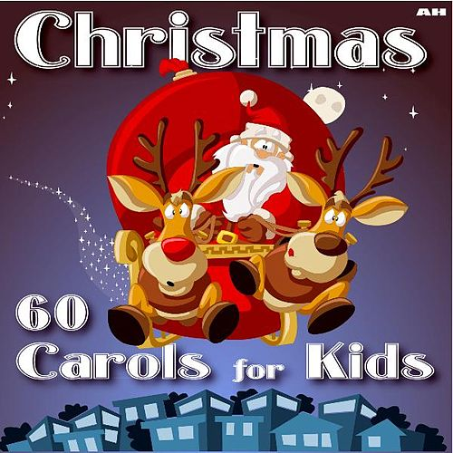 Play & Download 60 Christmas Carols for Kids by Christmas Piano | Napster