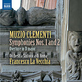 Play & Download Clementi: Symphonies Nos. 1 & 2 by Rome Symphony Orchestra | Napster