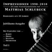 Play & Download Impressionen 1990-2010 - Jubiläums-Ausgabe - Teil 1 by Matthias Schlubeck | Napster