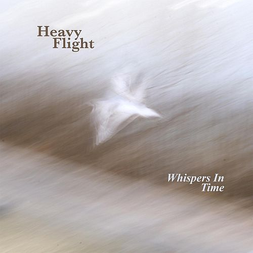 Heavy Flight by Whispers in Time