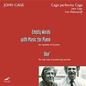 Cage:  Cage Performs Cage - Empty Words; One7 by John Cage