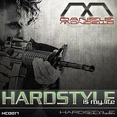 Hardstyle Is My Life by Daniele Mondello