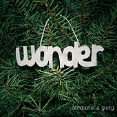 Play & Download Wonder by Handsome and Gretyl | Napster