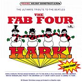 Play & Download Hark! (Classic Christmas Songs Performed in a Beatles Style) by The Fab Four | Napster