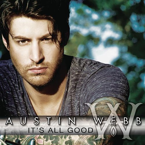 Play & Download It's All Good by Austin Webb | Napster