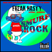Play & Download Smurf Rock by Freak Nasty | Napster