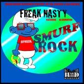 Smurf Rock by Freak Nasty