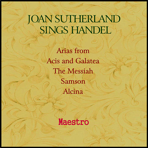 Play & Download Joan Sutherland sings Handel by Joan Sutherland | Napster