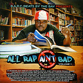 Play & Download All Rap Ain't Bad Vol. 1 by Various Artists | Napster