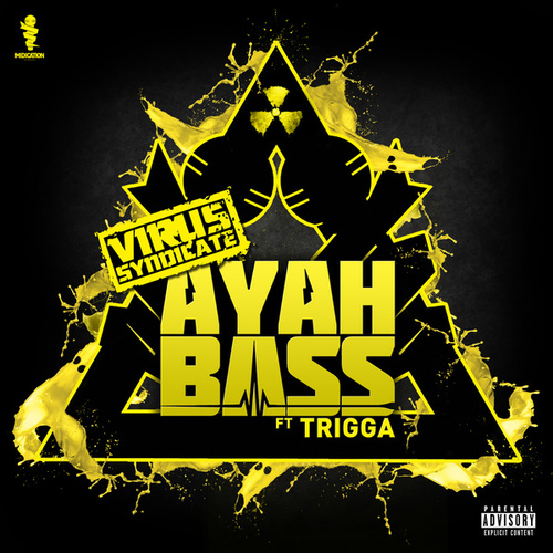 Play & Download Ayah Bass by Virus Syndicate | Napster