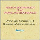 Rostropovich plays Dvorak and Shostakovich by Various Artists