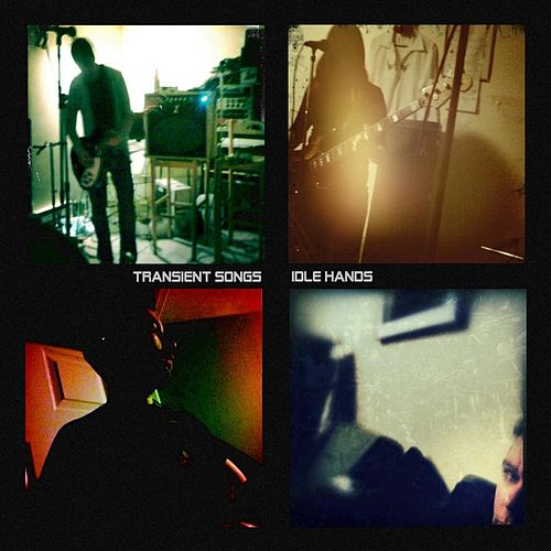 Play & Download Idle Hands by Transient Songs | Napster
