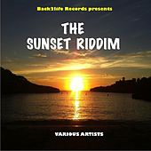Play & Download The Sunset Riddim by Various Artists | Napster