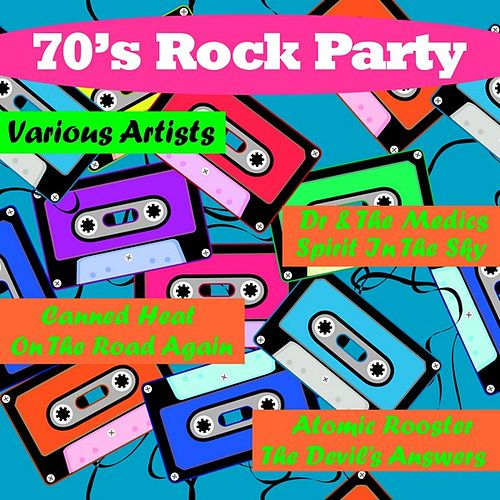 Play & Download 70's Rock Party by Various Artists | Napster