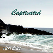 Play & Download Captivated by Vicki DeLor | Napster