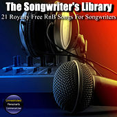 21 Royalty Free RnB Songs for Songwriters by The Songwriter's Library