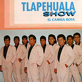 Play & Download El Camisa Rota by Tlapehuala Show | Napster