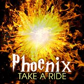 Play & Download Take a Ride by Phoenix | Napster