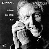 The Complete John Cage Edition Volume 17: The Piano Works 3 by Stephen Drury