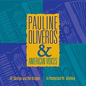 Pauline Oliveros & American Voices by Pauline Oliveros