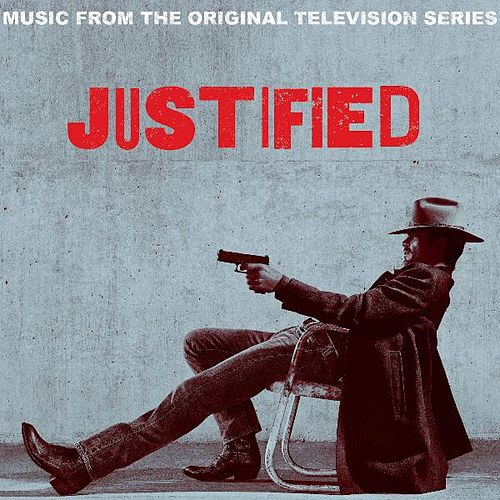 Play & Download Justified (Music from the Original Television Series) by Various Artists | Napster