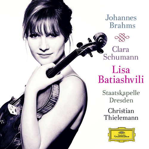 Play & Download Johannes Brahms / Clara Schumann by Lisa Batiashvili | Napster
