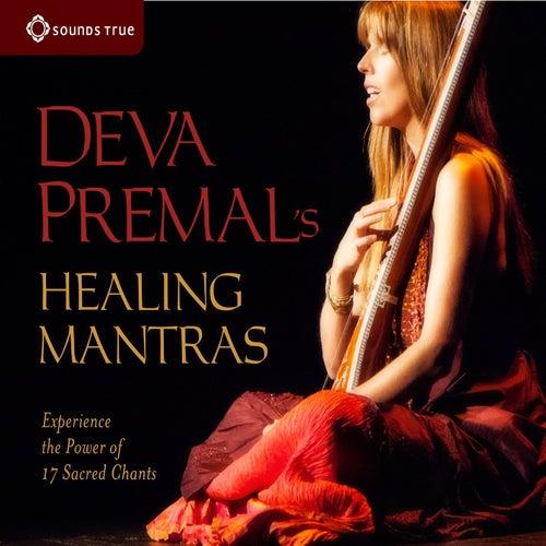 Play & Download Deva Premal's Healing Mantras by Deva Premal | Napster