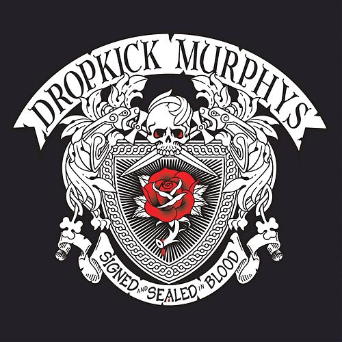 Play & Download SIGNED and SEALED in BLOOD by Dropkick Murphys | Napster