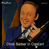 Play & Download In Concert by Chris Barber | Napster