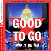 Play & Download Good To Go (Original Motion Picture Soundtrack) [Digitally Remastered) by Various Artists | Napster