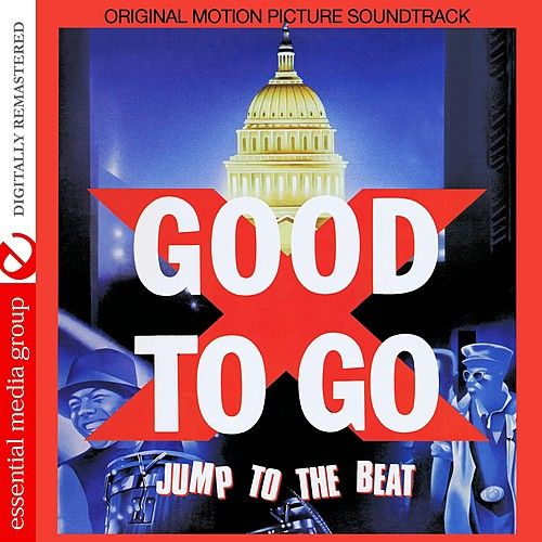 Good To Go (Original Motion Picture Soundtrack) [Digitally Remastered) by Various Artists