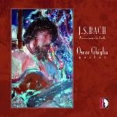 Play & Download Johann Sebastian Bach: Pièces pour luth by Oscar Ghiglia | Napster
